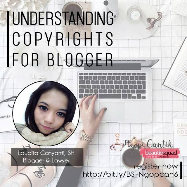 UNDERSTANDING COPYRIGHTS FOR BLOGGER-BS NGOPCAN #6