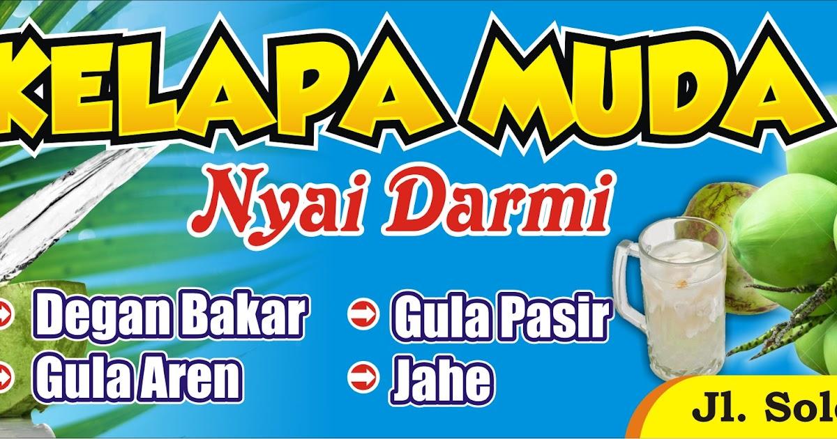 40+ Most Popular Desain Banner Spanduk Es Kelapa Muda ...