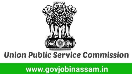Union Public Service Commission Recruitment 2018,govjobinassam