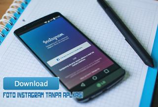 Cara Mudah Simpan Foto dan Video Instagram Tanpa Aplikasi