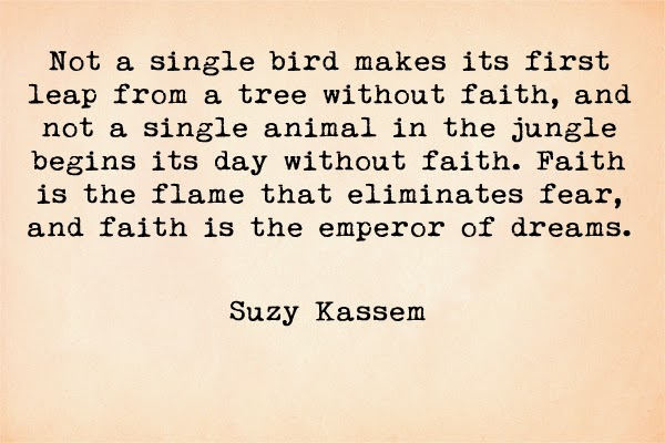 suzy kassem quotes, fear, faith quotes, fear quotes, dreams quotes