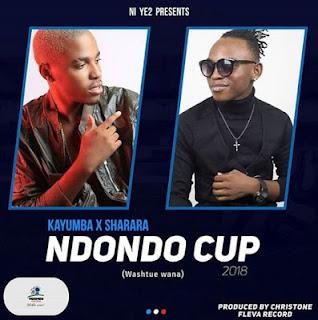 Kayumba X Sharara - Ndondo Cup