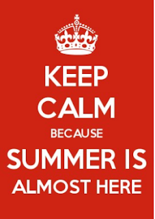 Keep calm because summer is almost here