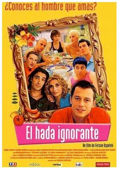 """VER ONLINE y DESCARGAR PELÍCULA """"El Hada Ignorante"""" - """"Le Fate Ignoranti"""""""
