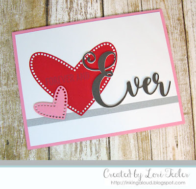 Forever and Ever card-designed by Lori Tecler/Inking Aloud-stamps and dies from Lil' Inker Designs