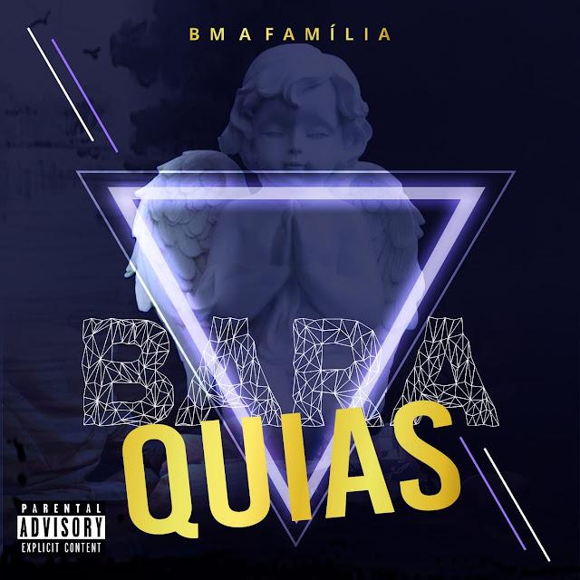 """BM A Família - EP """"Baraquias"""" [Download] baixar nova musica descarregar agora 2019"""