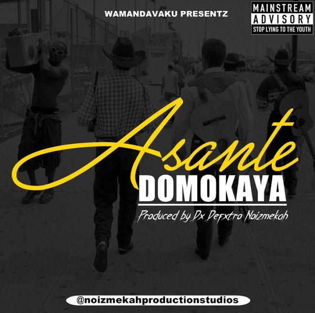 Domo Kaya - Asante