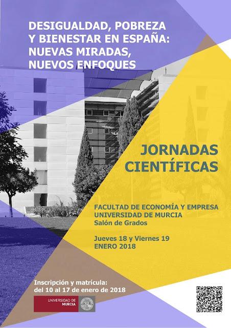 """Jornadas Científicas: """"Desigualdad, Pobreza y Bienestar en España. Nuevas miradas, nuevos enfoques""""."""