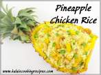 Pineapple EggChicken Rice