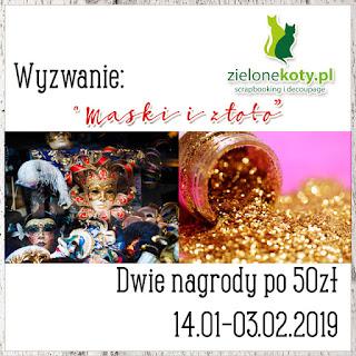 https://sklepzielonekoty.blogspot.com/2019/01/wyzwanie-zoto-i-maski.html
