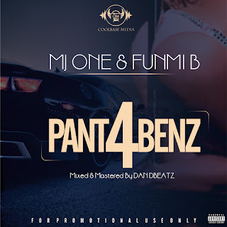 MJ One - Pant 4 Benz ft. Funmi B
