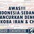 AWAS!!! INDONESIA SEDANG DIHANCURKAN DENGAN NARKOBA IRAN & CHINA