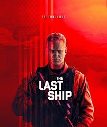Sinopsis pemain genre Serial The Last Ship Season 5 (2018)