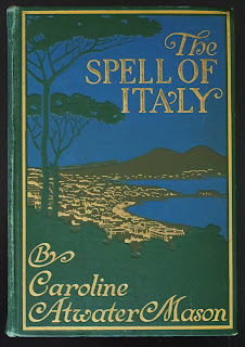 Early Italy Guidebook 'The Spell of Italy' 1909