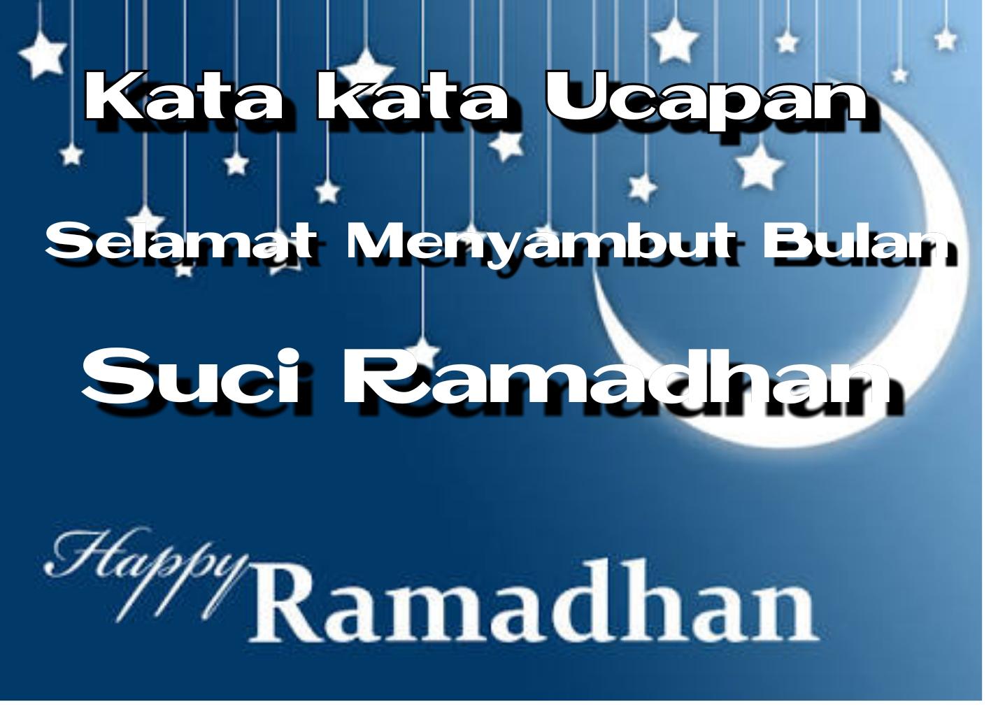 Kata Ucapan Bulan Suci Ramadhan Nusagates