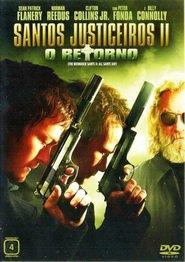 Santos Justiceiros II: O Retorno – Dublado (2009)