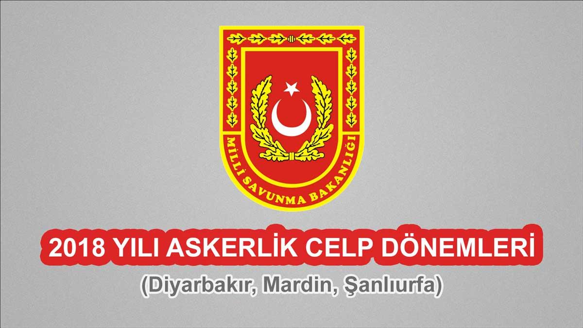 2018 Celp Dönemleri - Diyarbakır, Mardin, Şanlıurfa