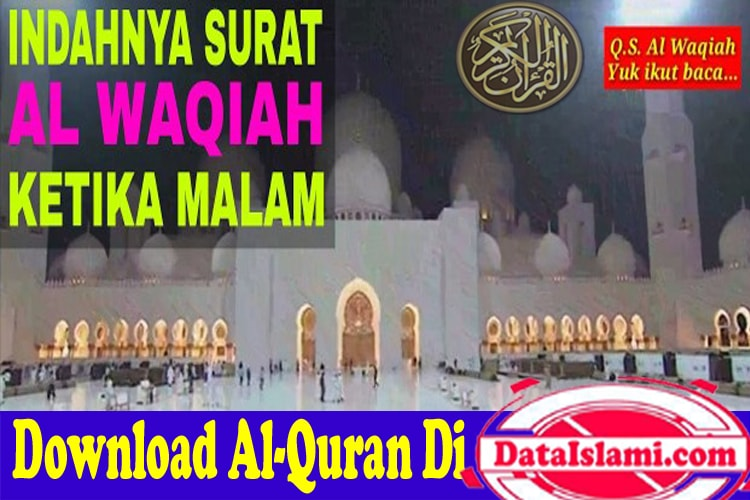 Download Surat Al Waqiah Mp3 Full Ayat Merdu Data Islami