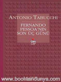 Antonio Tabucchi - Fernando Pessoa'nın Son Üç Günü