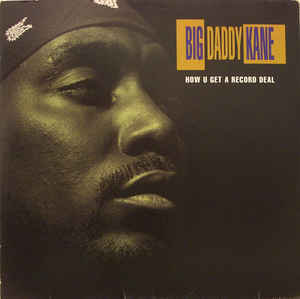 Big Daddy Kane: How U Get A Record Deal (1993) [VLS] [320kbps]