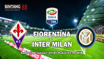 Prediksi Fiorentina vs Inter Milan 6 Januari 2018
