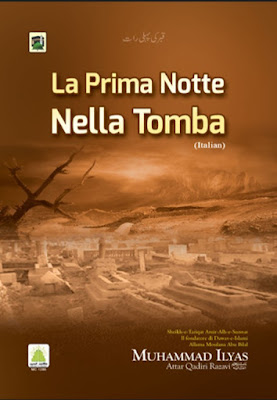 Download: La Prima Notte Nella Tomba pdf in Italian by Maulana Ilyas Attar Qadri
