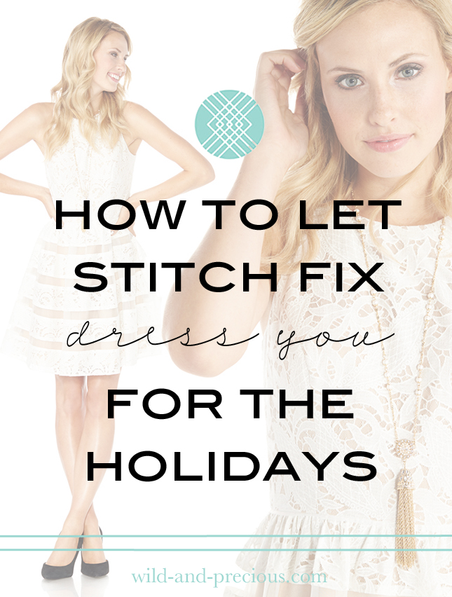24fdf1d14ea Stitch Fix Tips and Deals - How to get the best for your holiday budget.