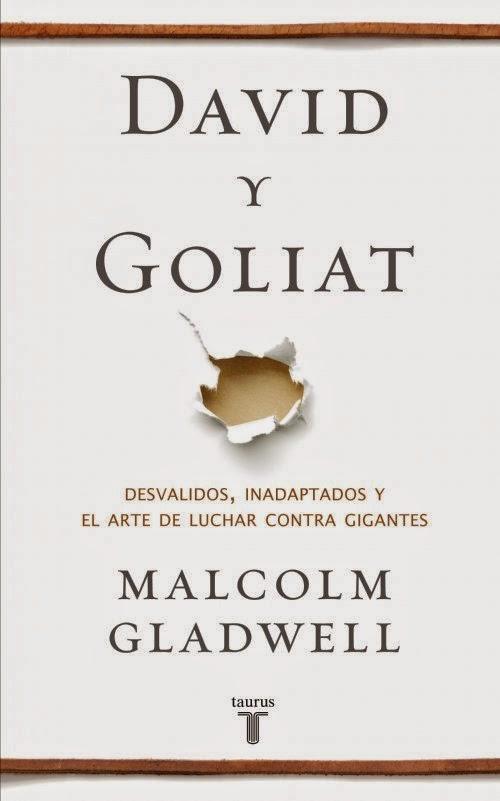 David y Goliat Malcom Gladwell