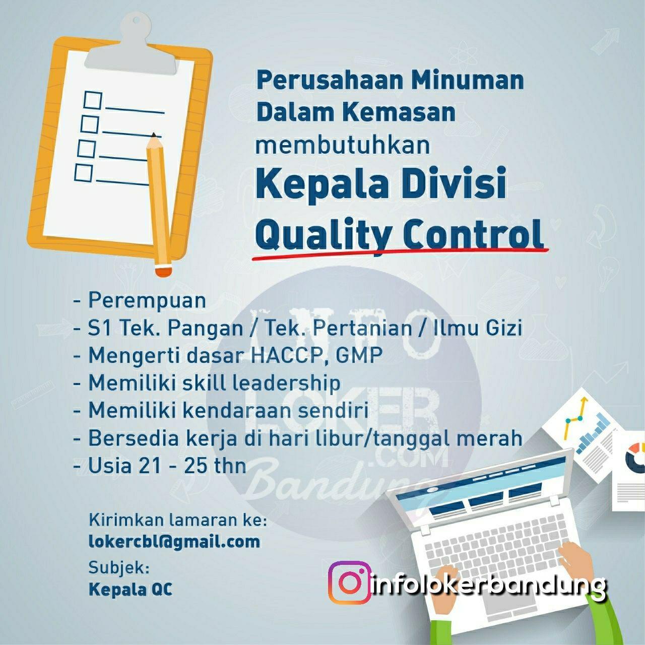 Lowongan Kerja Kepala Divisi Quality Control Perusahaan Minuman Dalam Kemasan Bandung April 2018