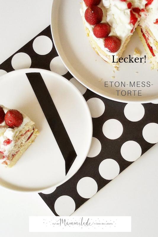 Rezept geschichtete Eton Mess Torte   https://mammilade.blogspot.de