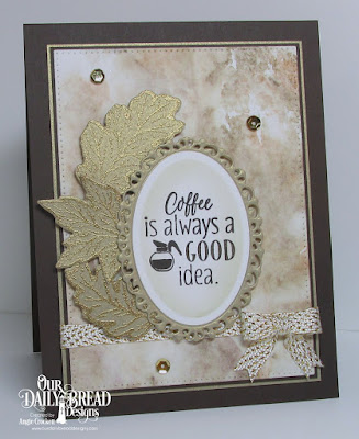 ODBD I Love Coffee, ODBD Autumn Blessings, ODBD Custom Fall Leaves and Acorn Dies, ODBD Custom Ornate Ovals Dies, ODBD Custom Ovals Dies, ODBD Custom Pierced Rectangles Dies, Card Designer Angie Crockett