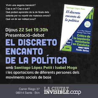 http://www.laciutatinvisible.coop/activitats/debat-presentacio-el-discreto-encanto-de-la-politica/