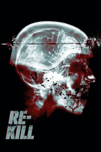 Re-Kill (2015) ταινιες online seires oipeirates greek subs