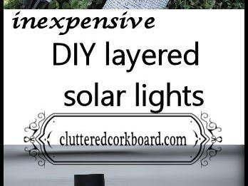 DIY Layered Solar Lights