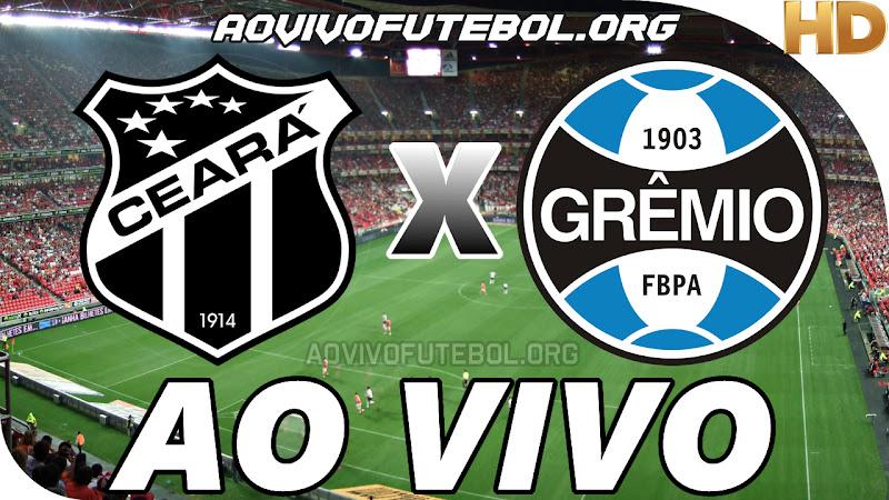 Assistir Ceará vs Grêmio Ao Vivo HD
