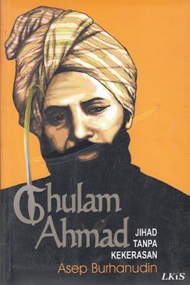 Ghulam Ahmad: Jihad Tanpa Kekerasan