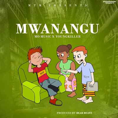 Download Mp3 | Mo Music ft Young Killer - Mwanangu