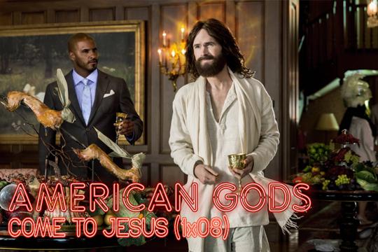 American Gods (1x08) Come to Jesus: Creer o no creer, he ahí la cuestión