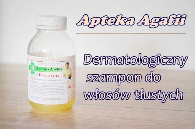 Apteka Agafii, Dermatologiczny szampon do włosów tłustych - Recenzja