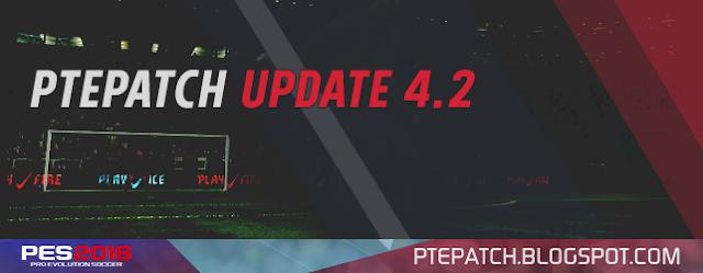 Patch PES 2018 Terbaru dari PTE 4.2
