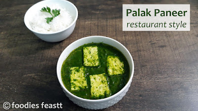 Palak Paneer Recipe / A Perfect Restaurant Style Recipe