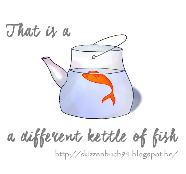 http://skizzenbuch94.blogspot.com/2015/08/a-different-kettle-of-fish.html