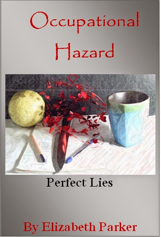 Occupational Hazard-Perfect Lies by Elizabeth Parker