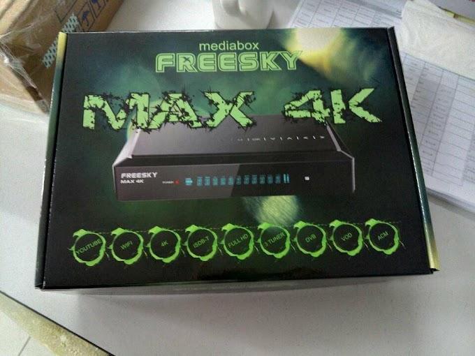 FREESKY MAX 4K 3 TUNERS ANDROID NOVA ATUALIZAÇÃO V3.3.8 - 21/11/2018
