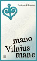 http://skaitymovalandos.blogspot.com/2015/05/justinas-zilinskas-mano-vilnius-mano.html