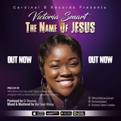 Gospel Song; Victoria Smart – The Name Of Jesus