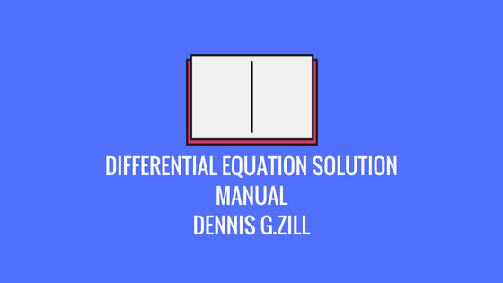 Differential Equation Solution Manual Free Download