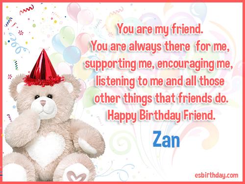 Zan Happy birthday friends always