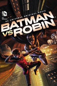 Yify TV Watch Batman vs. Robin Full Movie Online Free
