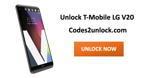 Codes2unlock Blog: How to Sim Unlock T-Mobile LG V20 by Device